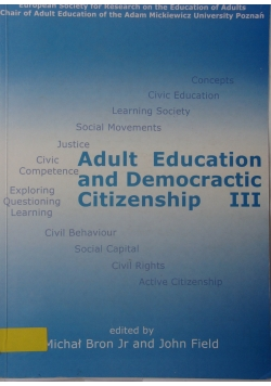 Adult education and democratic citizenship III