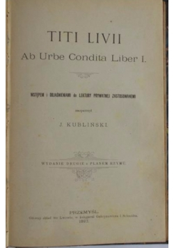 Titi Livii. Ab Urbe Condita Liber I., 1897 r.