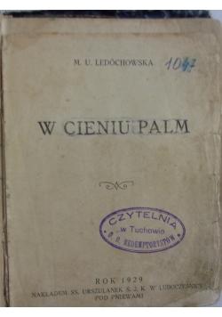 W cieniu palm, 1929 r.