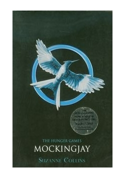 The Hunger Games. Mockingjay