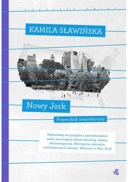 Nowy Jork. Kolekcja poruszyć świat