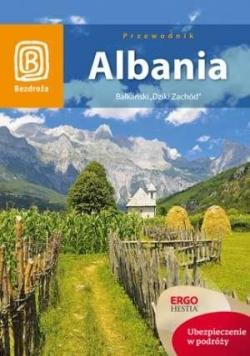 """Albania. Bałkański """"Dziki Zachód"""" Wyd. I"""