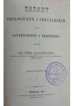 Zasady teologiczne i sekciarskie oraz satyryczność i traiczność, 1859r.