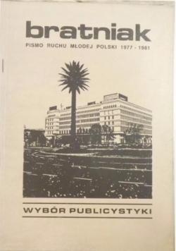 Bratniak. Pismo Ruchu Młodej Polski lata 1977-1981