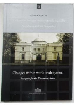 Zmiany w światowym systemie handlu