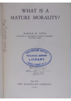 What is a mature morality?, 1943 r.