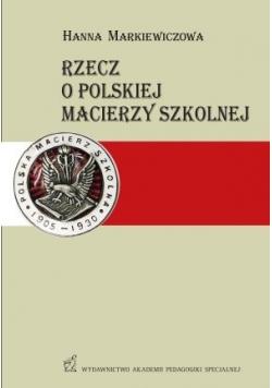 Rzecz o Polskiej macierzy szkolnej