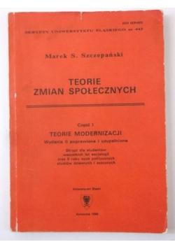 Teorie zmian społecznych, cz. I