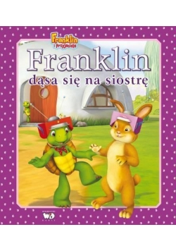 Franklin dąsa się na siostrę