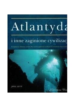 Atlantyda i inne zaginione cywilizacje