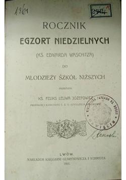 Rocznik egzort niedzielnych do młodzieży szkół niższych, 1906 r.