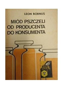 Miód pszczeli od producenta do konsumenta