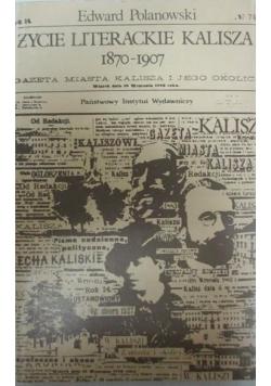 Życie literackie Kalisza 1870 – 1907