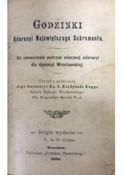 Godzinki Adoracyi Najświętszego Sakramentu, 1899 r.