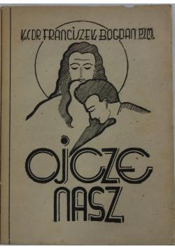 Ojcze nasz, 1947 r.