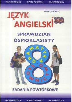J. angielski- Sprawdzian 8-klasisty. Zad. powtór.