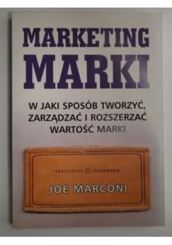 Marketing marki: W jaki sposób tworzyć, zarządzać i rozszerzać wartości marki