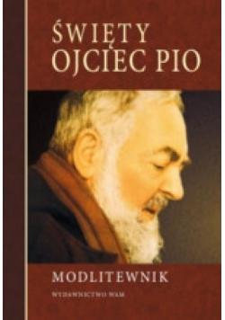 Modlitewnik. Święty Ojciec Pio