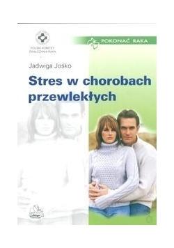 Stres w chorobach przewlekłych