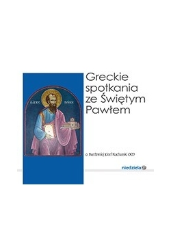 Greckie spotkania ze świętym Pawłem