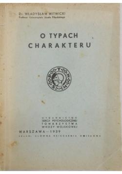 O typach charakteru, 1939 r.