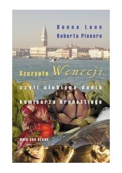 Szczypta Wenecji czyli ulubione dania komisarza Brunettiego