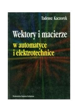 Wektory i macierze w automatyce i elektrotechnice