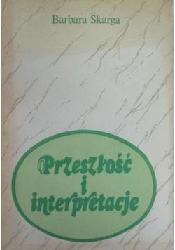 Przeszłość i interpretacje