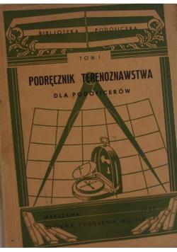 Podręcznik terenoznawstwa, tom I, 1935 r.