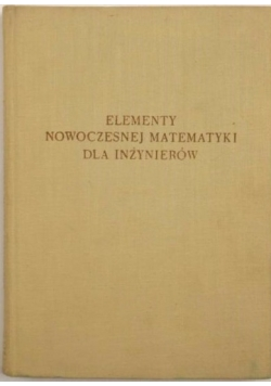 Elementy nowoczesnej matematyki dla inżynierów
