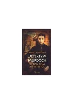 Detektyw Murdoch. Biedny Tom już wystygł