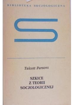 Szkice z teorii socjologicznej