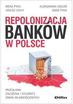 Repolonizacja banków w Polsce