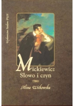 Mickiewicz słowo i czyn
