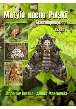 Motyle nocne Polski. Macrolepidoptera cz. I TW