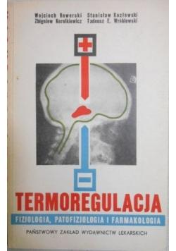 Termoregulacja. Fizjologia, patofizjologia i farmakologia