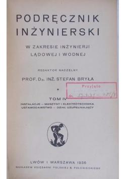 Podręcznik inżynierski, tom IV, 1936 r.