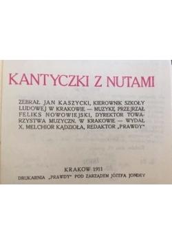 Kantyczki z nutami, 1911 r.