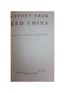 Report From Red China, 1945r.