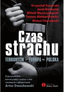 Czas strachu. Terroryzm Europa Polska