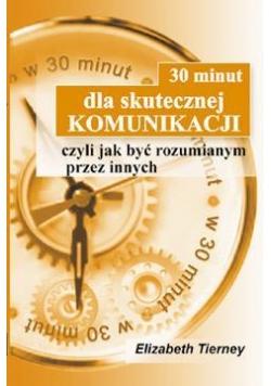 30 minut dla skutecznej komunikacji