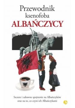 Przewodnik ksenofoba Albańczycy