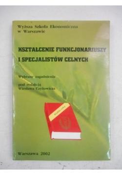 Kształcenie funkcjonariuszy i specjalistów celnych