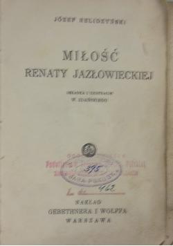 Miłość Renaty Jazłowieckiej, 1932 r.