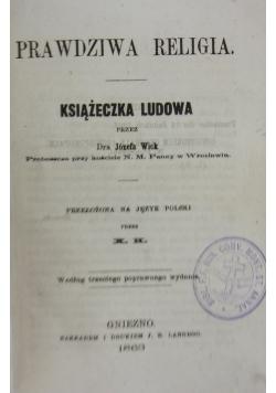 Prawdziwa religia, 1863 r.