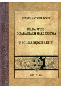 Kilka myśli o zadaniach harcerstwa W Polsce będzie lepiej!