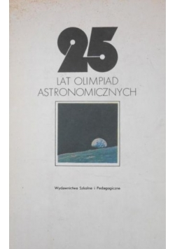 25 lat Olimpiad Astronomicznych