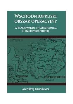 Wschodniopruski obszar operacyjny w planowaniu ...