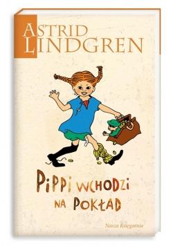 Astrid Lindgren. Pippi wchodzi na pokład