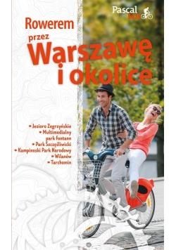 Pascal Bajk. Rowerem przez Warszawę i okolicę